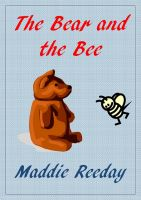 Cover for 'The Bear and the Bee'