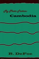 Cover for 'My Photo Fiction Cambodia'