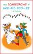 The Scarecrows of Hodmedodlee by D J Birkin