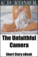 Cover for 'The Unfaithful Camera (Short Story)'