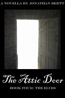 Cover for 'The Attic Door: Book IV'