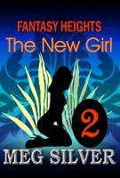 Meg Silver - The New Girl