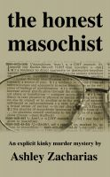 Cover for 'The Honest Masochist'