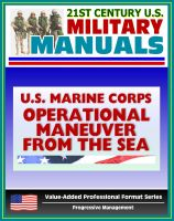 Cover for '21st Century U.S. Military Manuals: Operational Maneuver from the Sea - A Concept for the Projection of Naval Power Ashore (Value-Added Professional Format Series)'