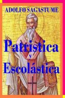 Cover for 'Patristica y Escolastica'