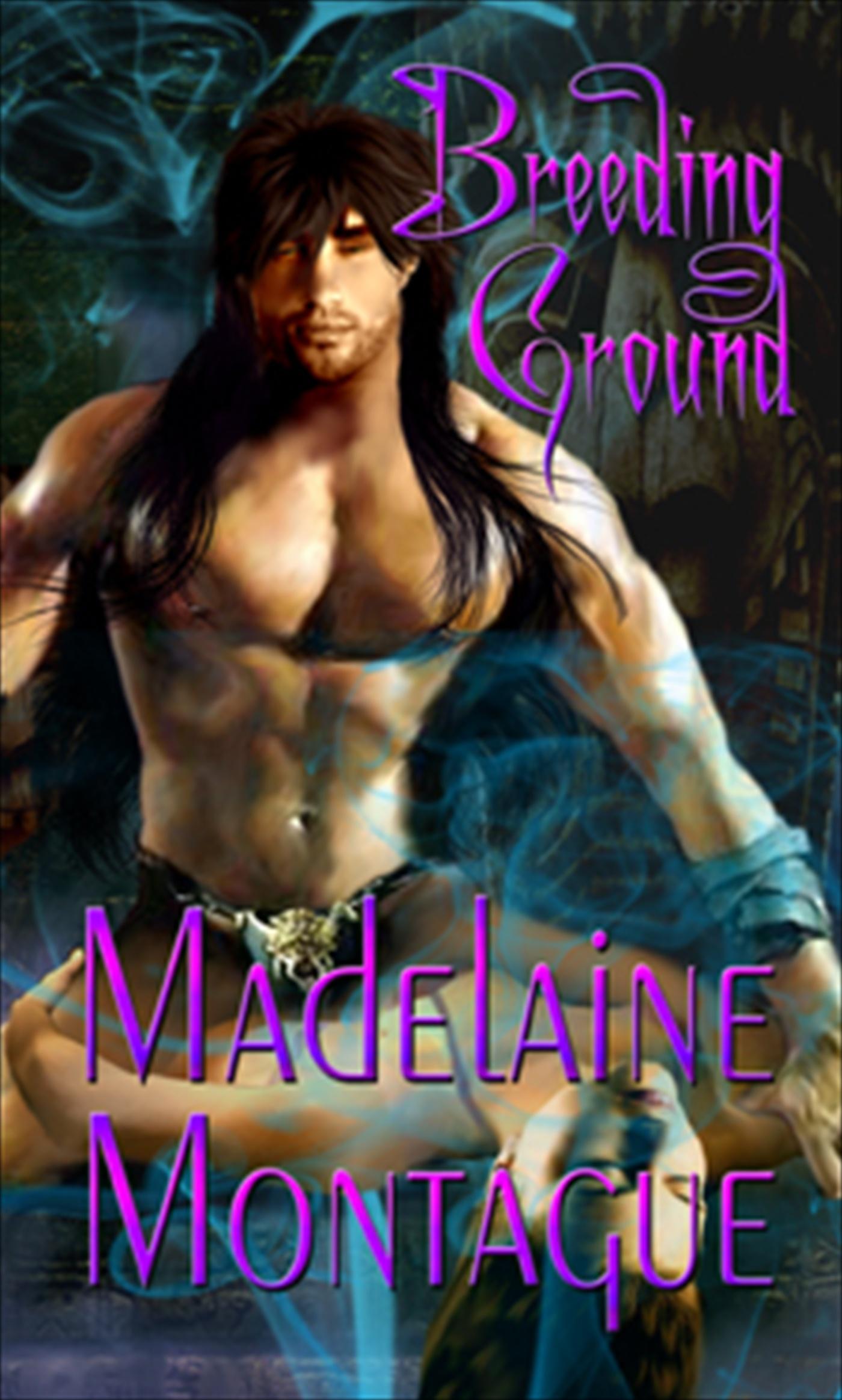 Madelaine Montague - Breeding Ground
