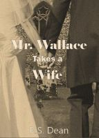 Cover for 'Mr. Wallace Takes a Wife'
