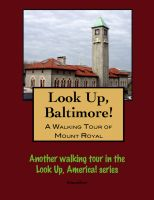 Cover for 'Look Up, Baltimore! A Walking Tour of Mount Royal'