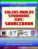 Cover for '21st Century Ehlers-Danlos Syndrome (EDS) Sourcebook: Clinical Data for Patients, Families, and Physicians - Connective Tissue Disorders (HDCT), Classic, Hypermobility, Vascular Types'
