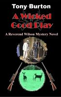 Cover for 'A Wicked Good Play'