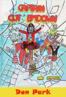 Cover for 'Captain Cut'Em Down and Shipmates'