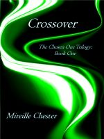 Cover for 'Crossover  'The Chosen One Trilogy: Book One''