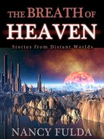 Cover for 'The Breath of Heaven: Stories from Distant Worlds'