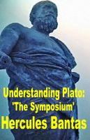 Cover for 'Understanding Plato: 'The Symposium''