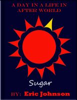 Cover for 'A Day in a Life In After World: Sugar'