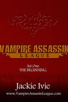 Cover for 'Vampire Assassin League Bundle One: The Beginning'