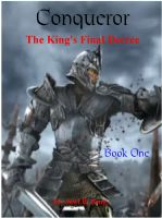 Cover for 'Conqueror - The King's Final Decree'