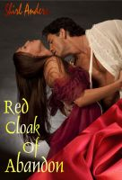 Cover for 'Red Cloak of Abandon (Erotic Regency)'