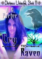 Cover for 'Cry of the Raven (Darkness Unleashed Book 3)'