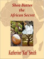 Cover for 'Shea Butter The African Secret'