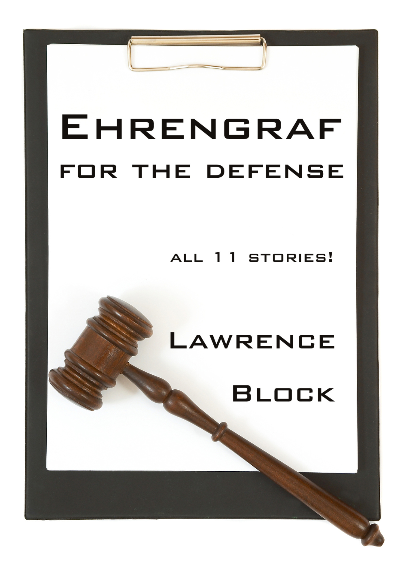 Lawrence Block - Ehrengraf for the Defense