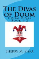 Cover for 'The Divas of Doom: Doom Divas Book # 2'