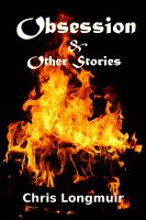 Cover for 'Obsession & Other Stories'