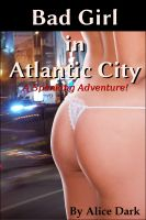 Cover for 'Bad Girl in Atlantic City: A Spanking Adventure!'