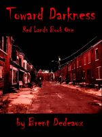 Cover for 'Toward Darkness'