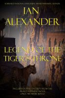 Cover for 'Legend of the Tiger's Throne, w/Preview for ONCE WE WERE KINGS'