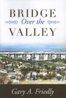 Cover for 'Bridge Over the Valley'