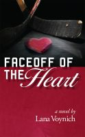Cover for 'Faceoff of the Heart'