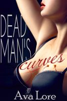 Cover for 'Dead Man's Curves (BBW Vampire Paranormal Erotic Romance)'