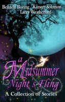 Cover for 'A Midsummer Night's Fling: Belinda Boring, Kamery Solomon, Lacey Weatherford'