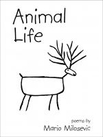 Cover for 'Animal Life: Poems'