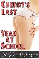 Cover for 'Cherry's Last Year at School'