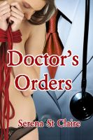 Cover for 'Doctor's Orders (BDSM Fantasy Series)'