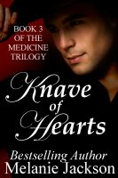Cover for 'Knave of Hearts (Medicine Trilogy Book 3)'