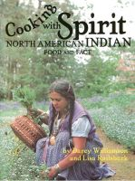 Cover for 'Cooking With Spirit, North American Indian Food and Fact'