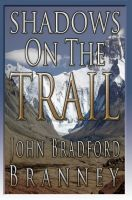 Cover for 'Shadows on the Trail'