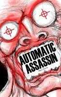 Cover for 'Automatic Assassin'