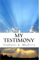 Cover for 'My Testimony'