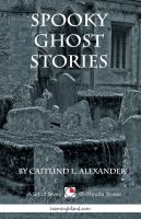 Cover for 'Spooky Ghost Stories: A Collection of 15-Minute Ghost Stories'