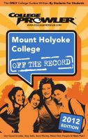 Cover for 'Mount Holyoke College 2012'