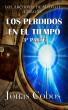 Los Perdidos en el Tiempo 3ª Parte by Jonas Cobos