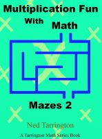 Cover for 'Multiplication Fun With Math Mazes 2'