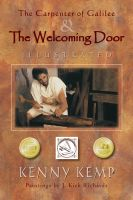 Cover for 'The Carpenter of Galilee & The Welcoming Door - Illustrated'