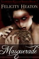 Cover for 'Masquerade (Vampires Realm Romance Series #7)'