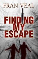 Cover for 'Finding My Escape'