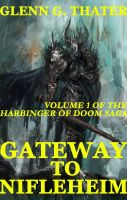 Cover for 'Gateway to Nifleheim (An Epic Fantasy Novel) (Harbinger of Doom Volume 1)'